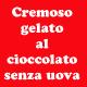 Come fare un cremoso gelato al cioccolato senza uova